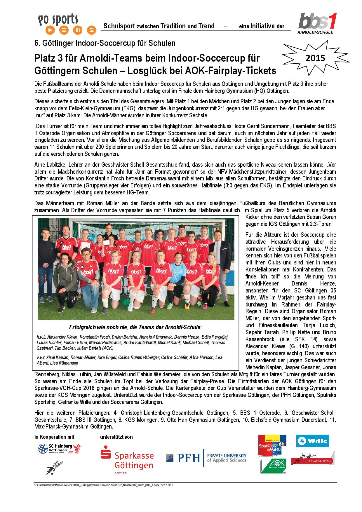 Platz 3 für Arnoldi-Teams beim Indoor-Soccercup für Göttingern ...